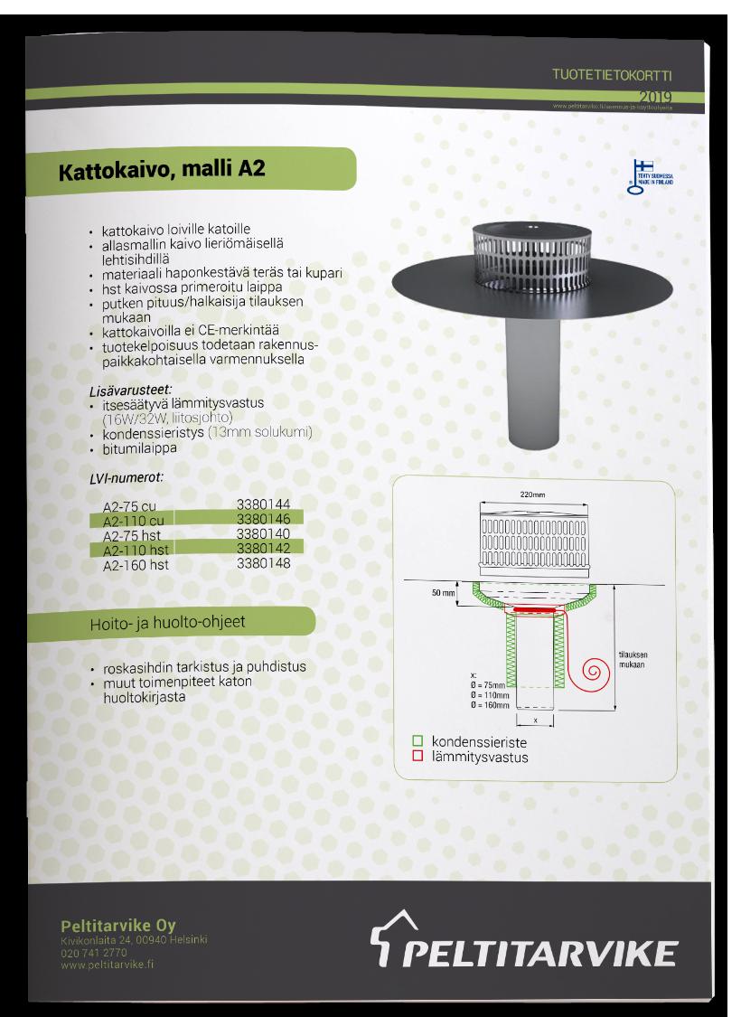 Peltitarvike Kattokaivo A2 - tuotetiedot