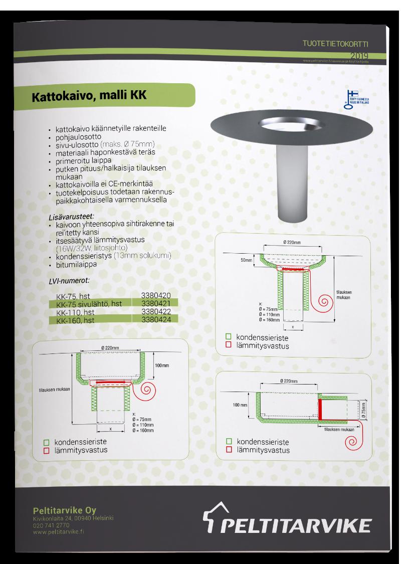 Peltitarvike Kattokaivo KK - tuotetiedot