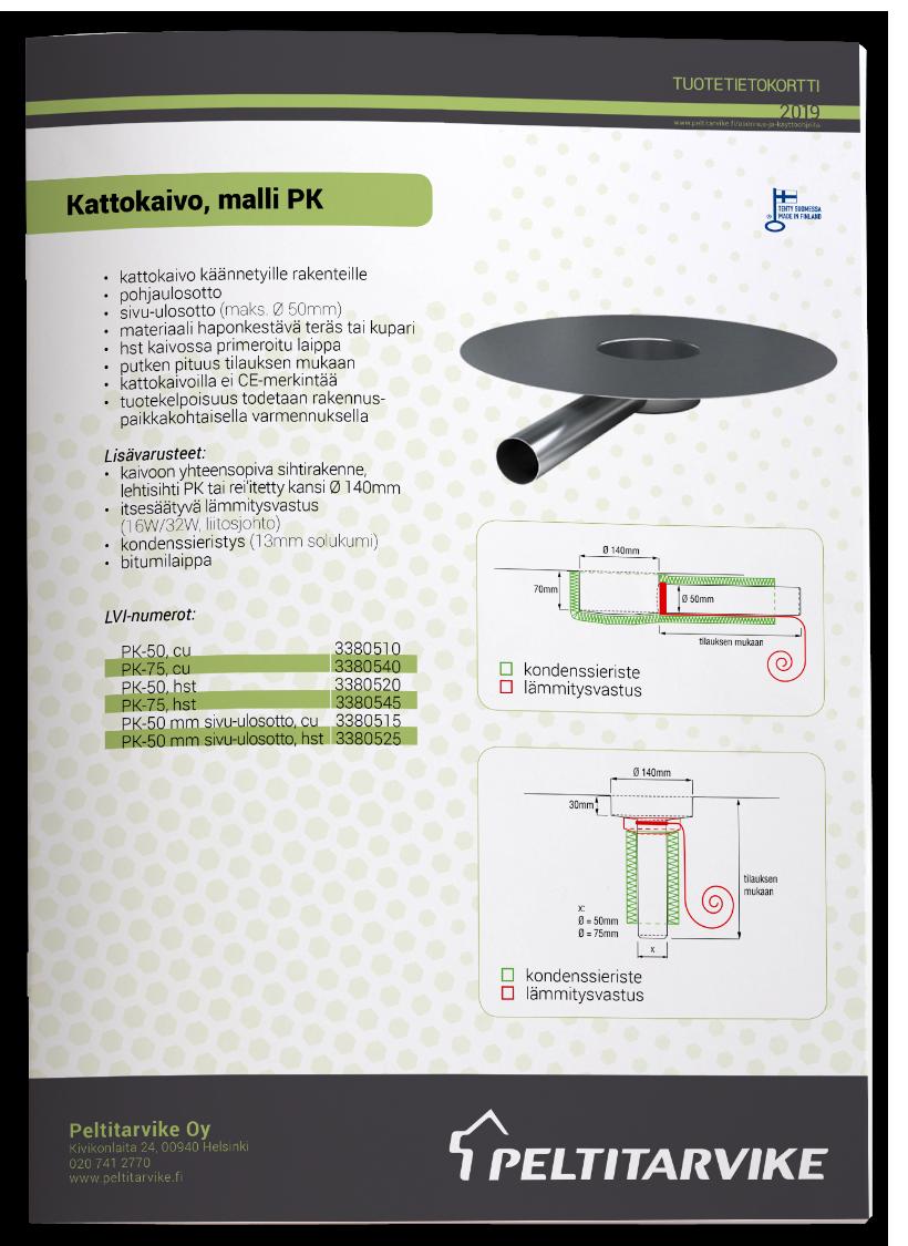 Peltitarvike Kattokaivo PK - parvekkeet/terassit - tuotetiedot